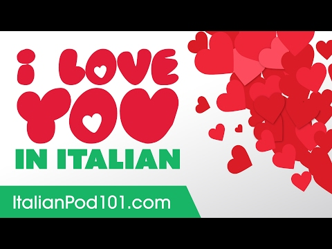 3 Ways to Say I Love You in Italian