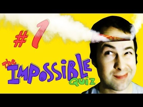 The Impossible Quiz - Part 1 - Blow My Brain