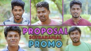 Proposal Sothanaigal   Promo