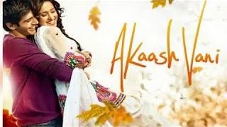 Akaash Vani | Hindi movies 2016 Full Movie | HD | Kartik Tiwari, Nushrat Bharucha | Hindi Movies