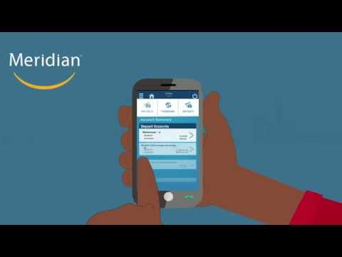 Meridian's Mobile Banking App - New, Improved and Designed for you!