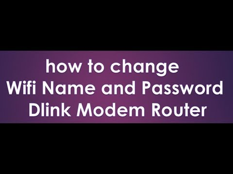 how to change wifi name and password dlink