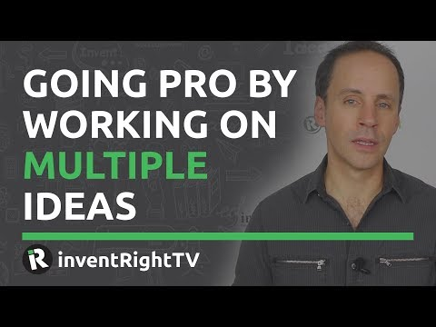 Going Pro By Working On Multiple Ideas