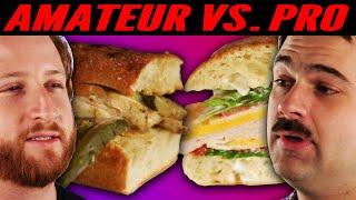 Amateur Chef Vs. Professional Chef: Best Sandwich