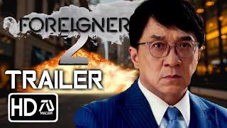 The Foreigner 2 Trailer [HD] Jackie Chan, Pierce Brosnan (Fan Made)