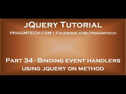 Binding event handlers using jquery on method