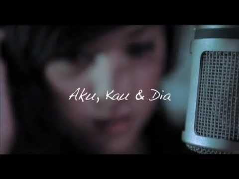 Lirik Lagu Aku Kau dan Dia - Shila Amzah