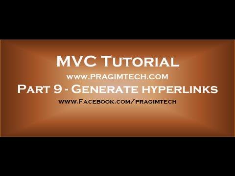 Part 9  Generate hyperlinks using actionlink html helper