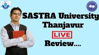 SASTRA University, Thanjavur 2019- College Reviews & Critic Rating