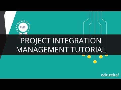 Project Integration Management   Project Management Certification   PMP Training   Edureka