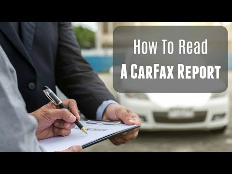 How To: Read a CarFax Report