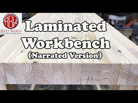 (Narrated Version) Heavy, Huge, $100 Laminated Workbench