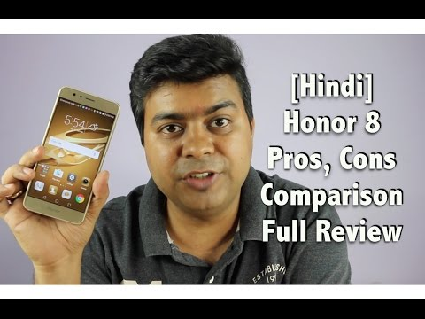 Honor 8 Full India Review, Pros, Cons, Comparison | Gadgets To Use