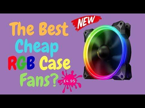 The Best Cheap RGB Case Fans?