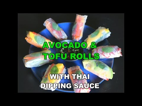 Avocado and Tofu Rolls with Thai Dipping Sauce