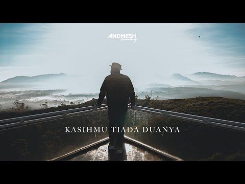 Download KASIHMU TIADA DUANYA ( COVER ) ANDMESH KAMALENG MP3 Gratis