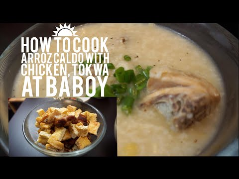 How to Cook Arroz Caldo with chicken, Tokwa at baboy with Home made Sauce