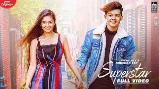 SUPERSTAR - Riyaz Aly & Anushka Sen | Neha Kakkar | Vibhor Parashar | Sarmad | Raghav | Gaana