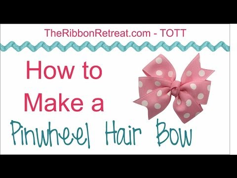 How to Make a Pinwheel Hair Bow - TOTT Instructions