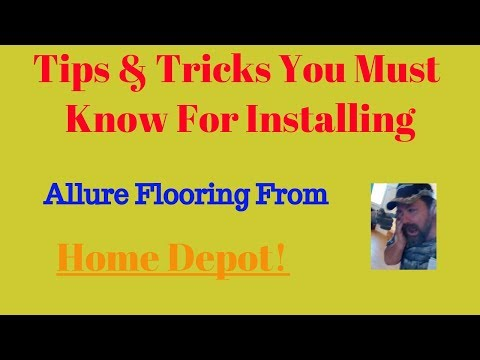 Tips & Tricks For Installing Allure Vinyl Flooring From Home Depot