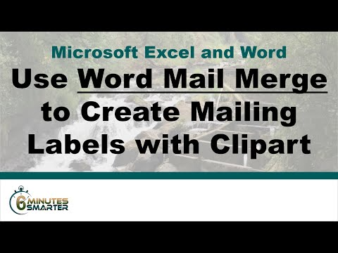 Use Word Mail Merge to Create Mailing Labels with Clipart Images
