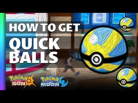 HOW TO GET Quick Balls in Pokemon Sun and Moon