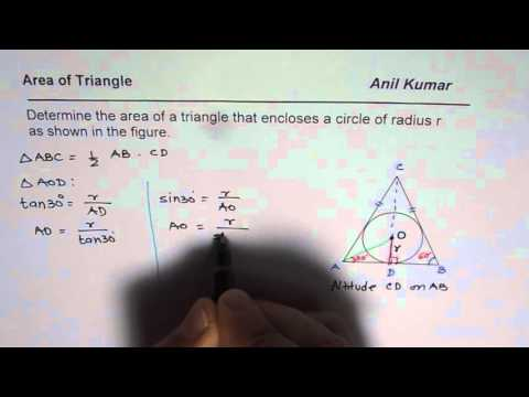 Area of an Equilateral Triangle Enclosing Circle of Radius r Trigonometry Application