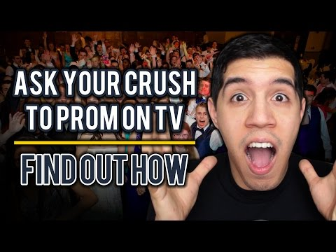 Want To Ask Your Crush to Prom on TV? Find Out How!
