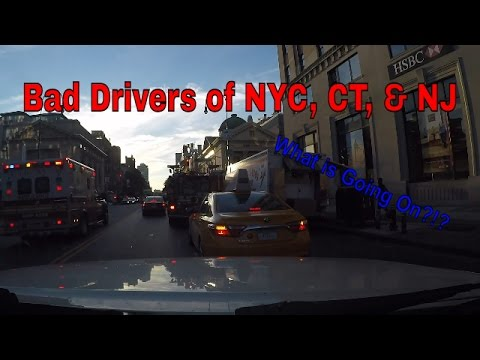 Bad Drivers of New York City, Connecticut, and New Jersey