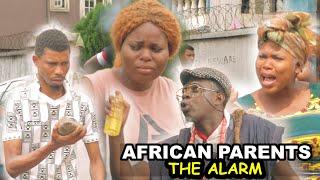 african parents alarm | Homeoflafta comedy