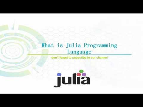 What is Julia Programming Language