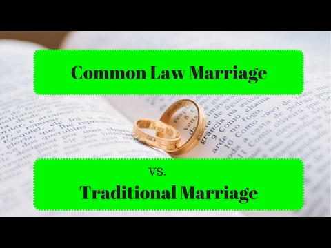 Common Law Marriage vs. Traditional Marriage