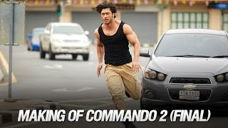 Making of Commando 2 (Final)