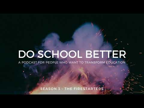 Do School Better Podcast Ep. 47 - Biomimicry and Leadership for Middle School Students
