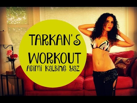 Tarkan's belly dance workout with music - Adimi Kalbine Yaz workout