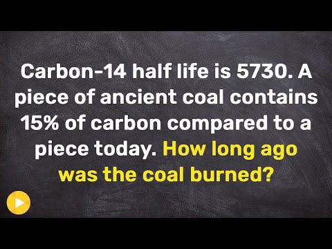 Using half life to determine the age of a piece of coal