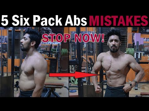 5 Six Pack Abs Mistakes Never Do | How To Quickly Get a Six Pack (Men & Women)