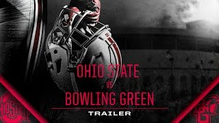 Ohio State Football: Bowling Green Trailer