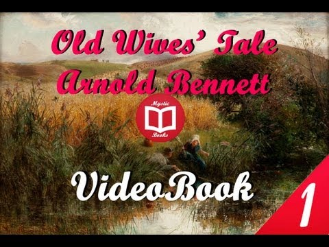 Old Wives' Tale By Arnold Bennett Book1 Full