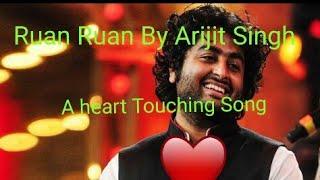 2019 First Song of Arijit Singh   Ruan Ruan  