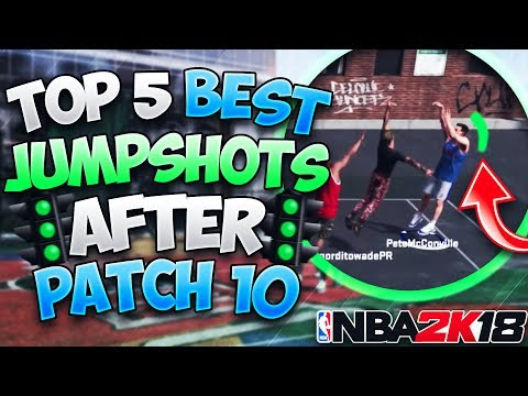 Top 5 BEST JUMPSHOTS After Patch 10!! Get Greens With Any Archetype! (Best Jumpshots) - NBA 2K18