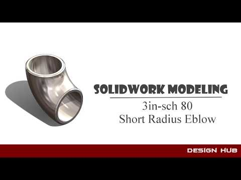 Elbow Modeling -Short Radius Elbow Modeling With Technical Description