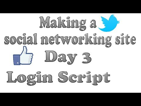 Making a social networking site (Tutorial)   Day 3   Login Script   HTML, PHP and CSS