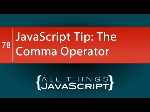 JavaScript Tip: Using the Comma Operator