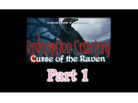 Redemption Cemetery 1: The Curse of the Raven - Part1 - w/Wardfire