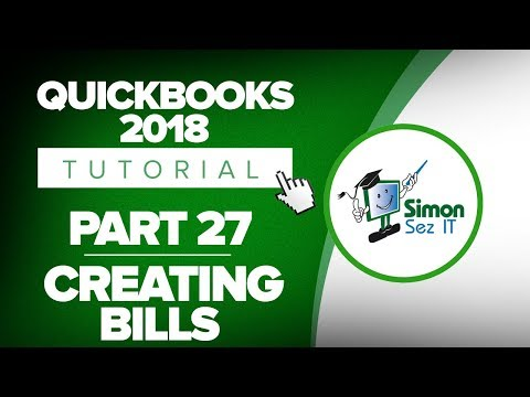 QuickBooks 2018 Training Tutorial Part 27: Creating Bills for Inventory Items