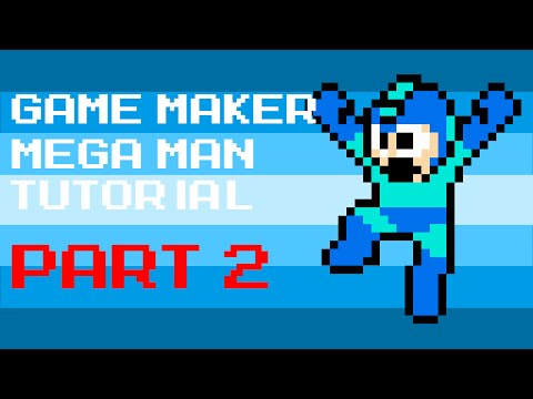 Game Maker Megaman Tutorial [PART 2 - Shooting]