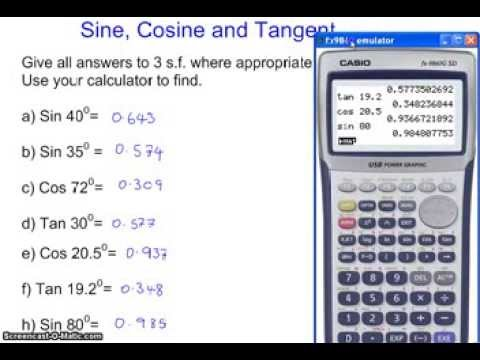 Using the the Sin, Cos and Tan FUNCTIN button the scientific calculator