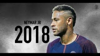 Neymar 2018   2017/18 - PSG   Skills & Goals ᴴᴰ