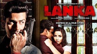 LANKA (2019)   Full Hindi Movie   Manoj Bajpayee, Arjan Bajwa, Tia Bajpayee